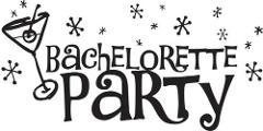 Bachelorette Party - December 18
