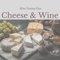 Cheese & Wine Paring Class
