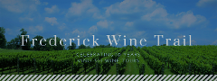 Frederick Wine Trail: Celebrating 10 Years