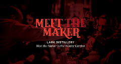 Winter Garden | Meet the Maker: Lark Distillery