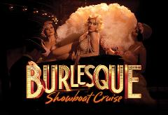 Burlesque Showboat DOUBLE PASS - All Inclusive!