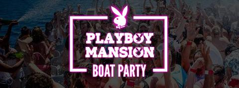 NEWBIES INT. Presents: Playboy Mansion Boat Party