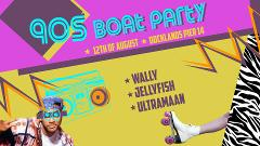 90s DRESS UP BOAT PARTY