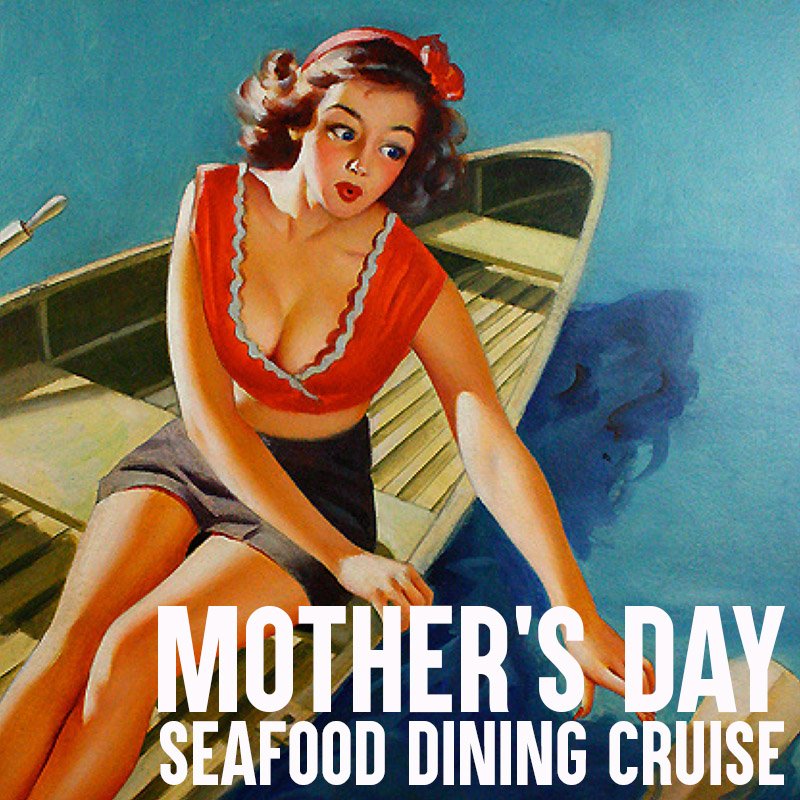 Mother's Day - Seafood Brunch or Seafood Sunset Dinner Cruise  - Sun 13th May