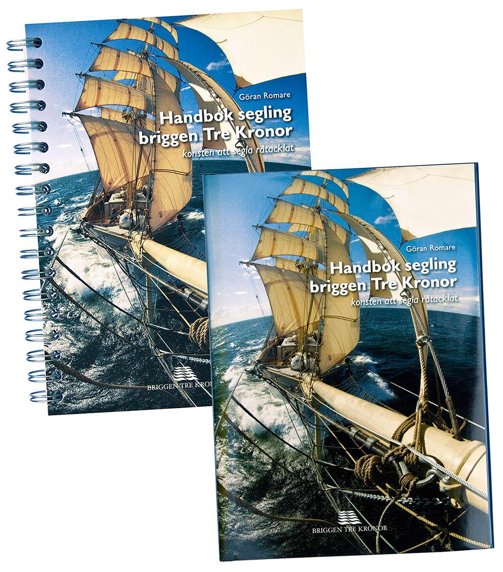 Konsten att segla råtacklat - handbok i hur man seglar en brigg