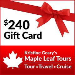 Maple Leaf Tours $240 Gift Card