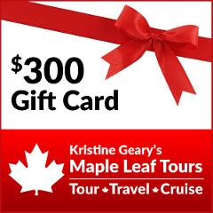 Maple Leaf Tours $300 Gift Card