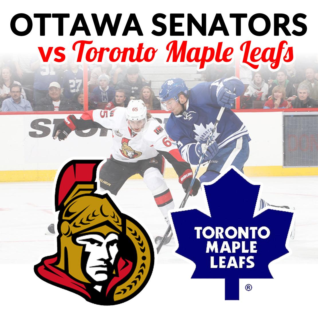Ottawa Senators vs Toronto Maple Leafs