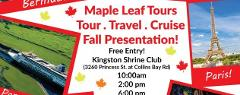6:00pm Maple Leaf Tour and Cruise Presentation