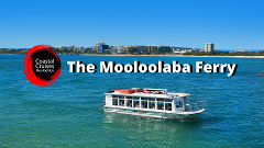 The Mooloolaba Ferry
