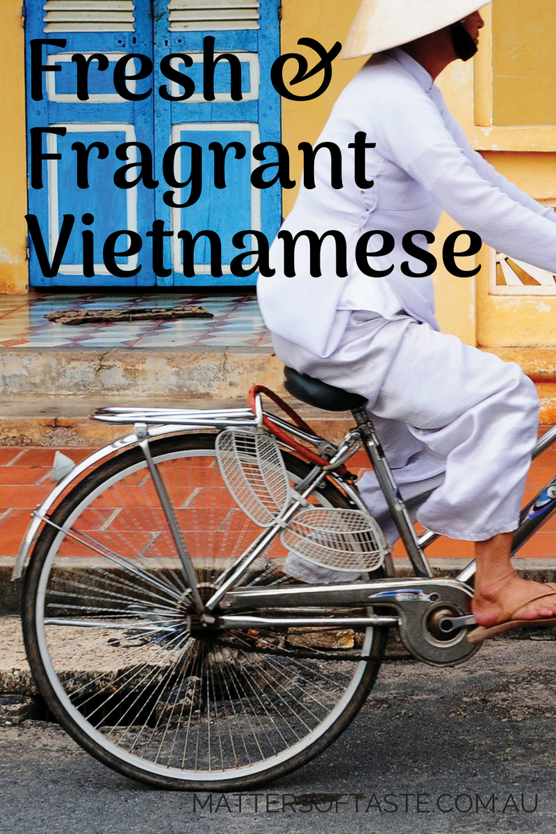 Fresh and Fragrant Vietnamese