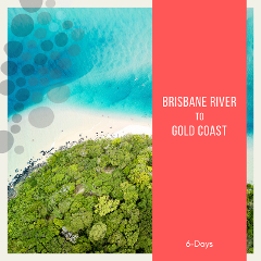 Brisbane River - Moreton Bay Islands & Gold Coast Cruising