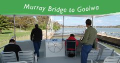 MURRAY BRIDGE to GOOLWA Cruise