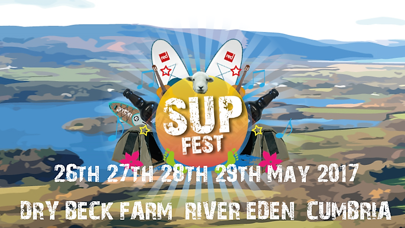 SUP FEST 26th -29th May 2017
