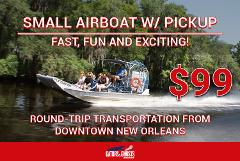 Small Airboat - With Hotel Pick Up - $99 Per Person ($30 Partial Payment)