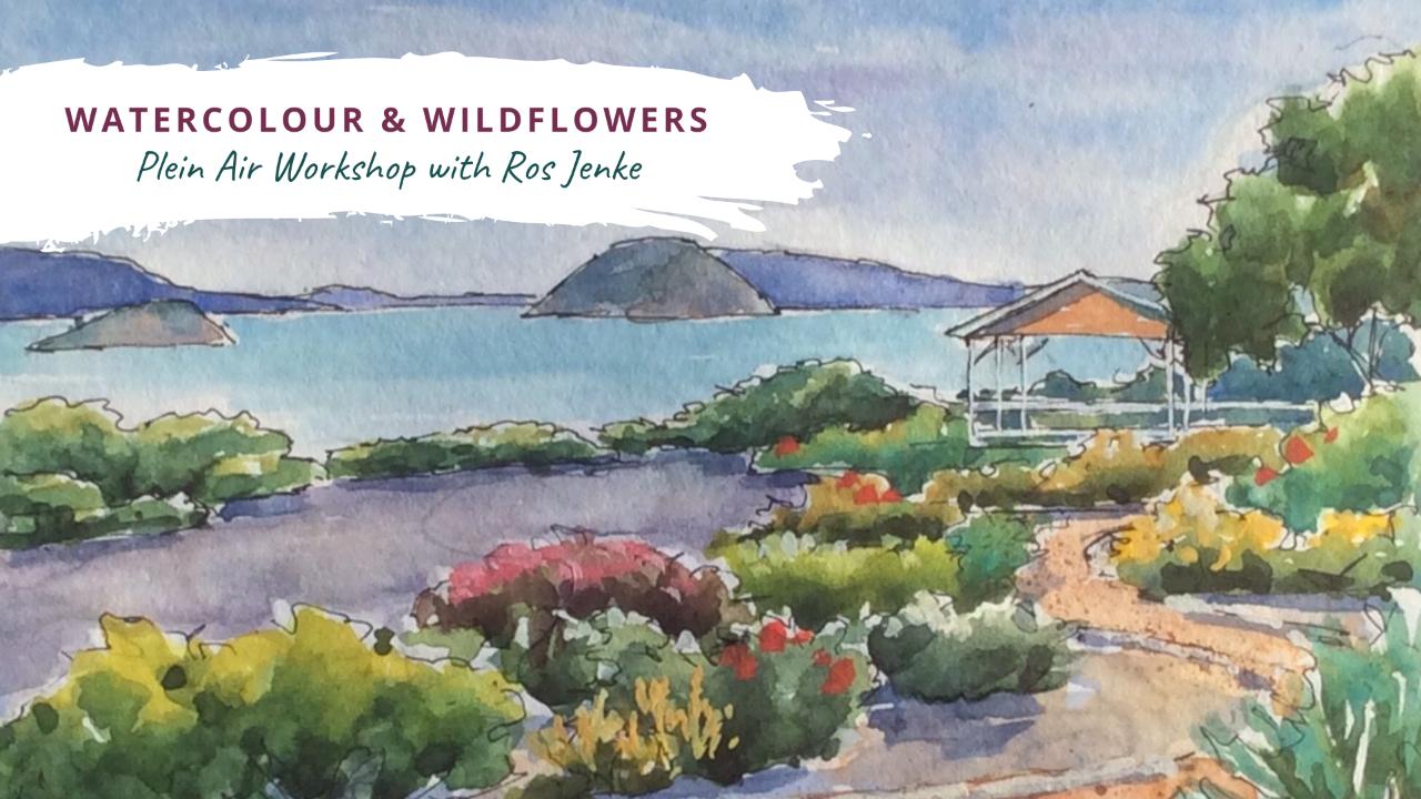 Watercolour & Wildflowers - A Plein Air Workshop with Ros Jenke