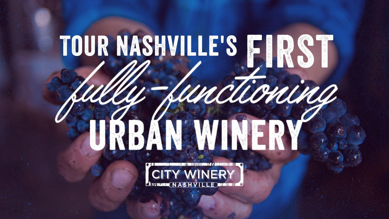 Winery Tour: City Winery Nashville