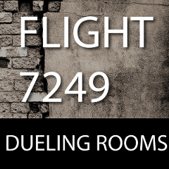 DUELING ROOMS- FLIGHT 7249