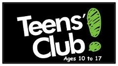 4pm TEEN'S CLUB SESSION