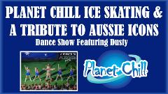 Ice-Skating with A Tribute to Aussie Icons - Dance Show