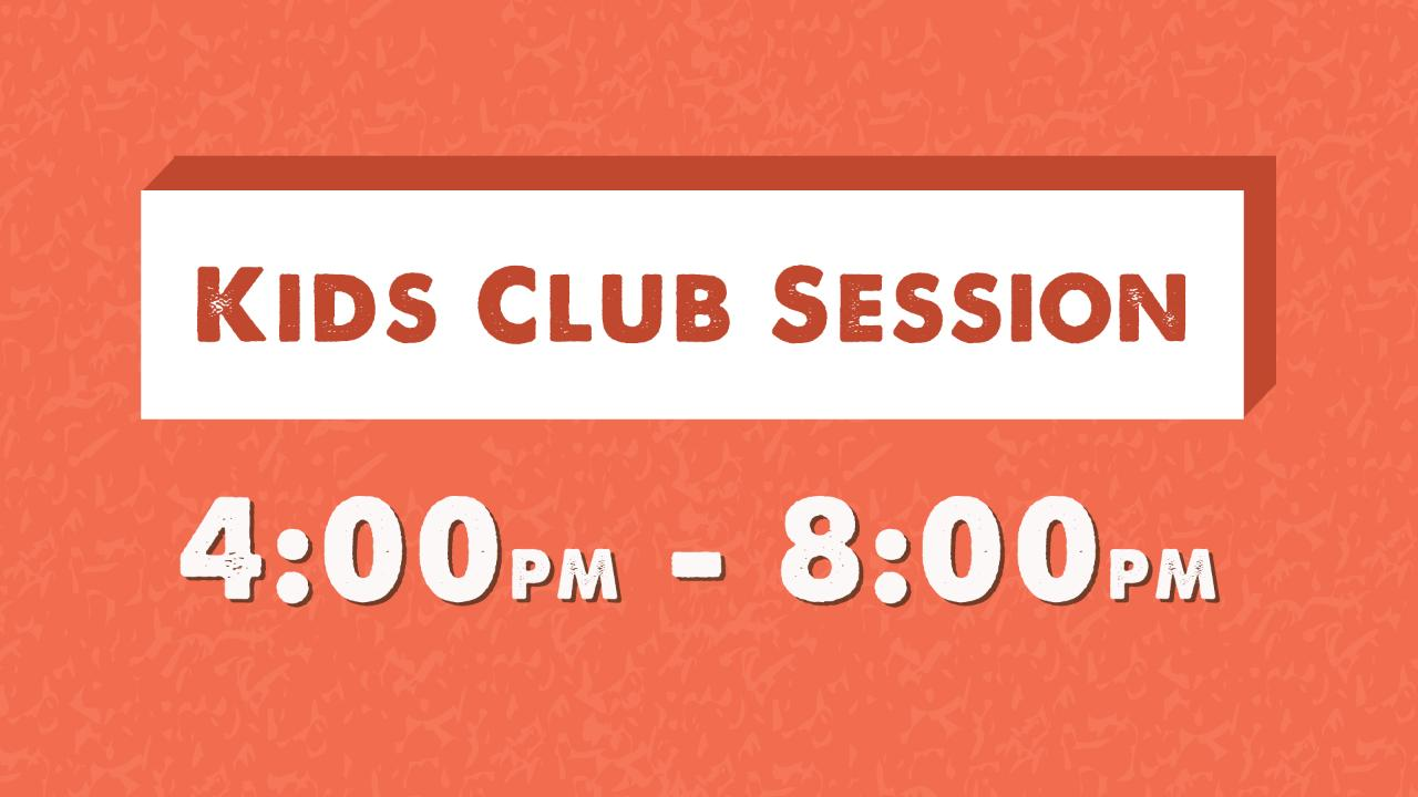 4pm COMPLIMENTARY SESSION - Code: KIDSFREE2