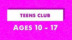 Teens Club Session - 4:15pm
