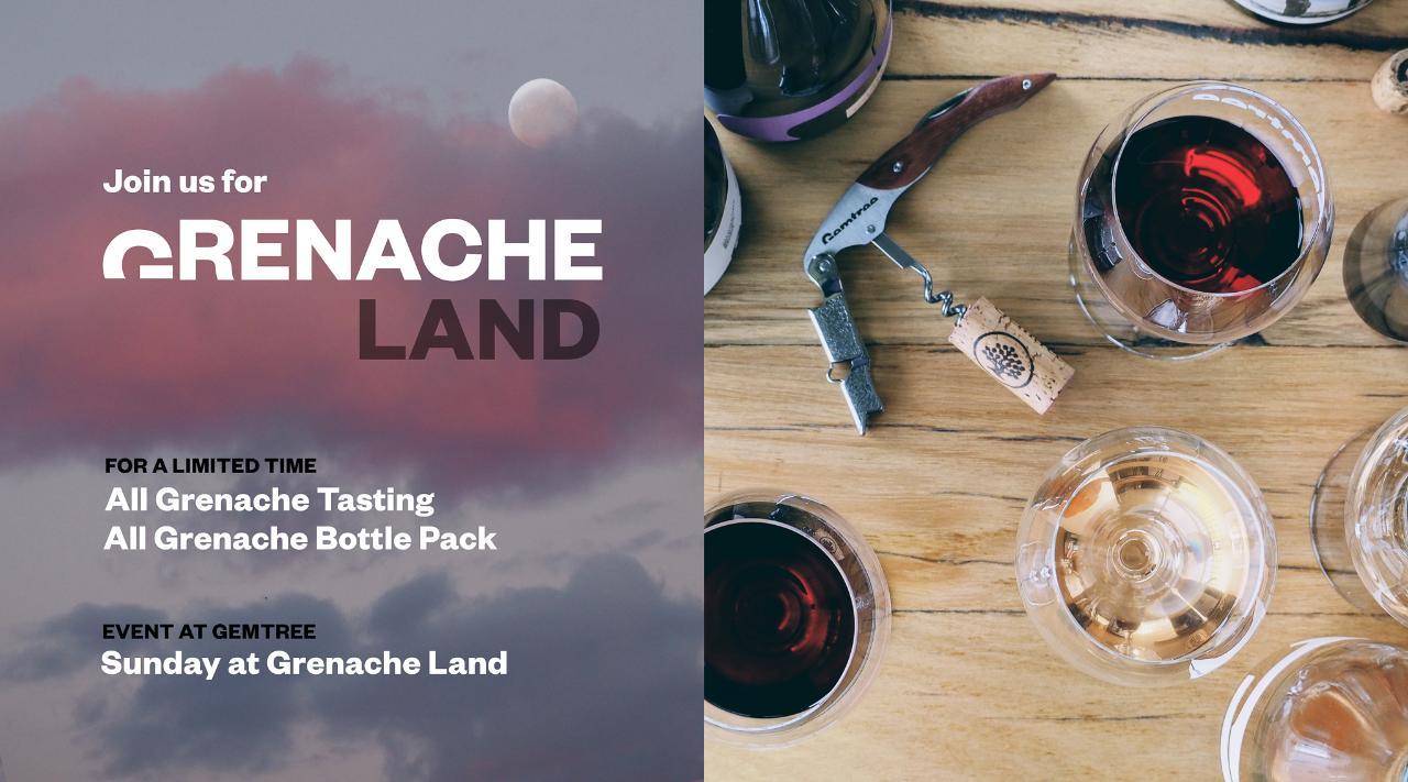 Grenache Land at Gemtree Wines   Sunday October 3