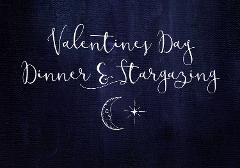 Valentine's Dinner & Stargazing