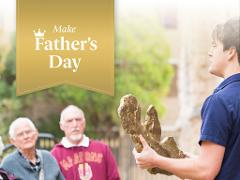 Father's Day special - FREE ENTRY for dads