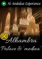 Alhambra Palace and the Royal Medina - GUIDED TOUR