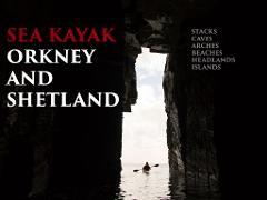 Sea Kayak Orkney and Shetland