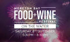 Moreton Bay Food + Wine Festival - On The Water