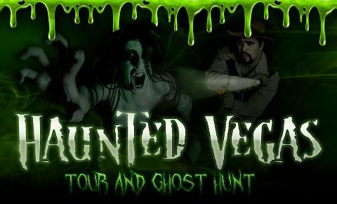 Haunted Vegas Ghost Hunt