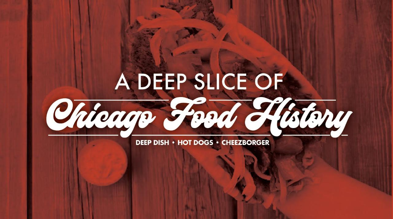 A Deep Slice of Chicago Food History