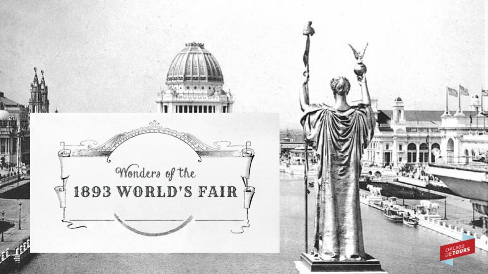 Wonders of the 1893 World's Fair