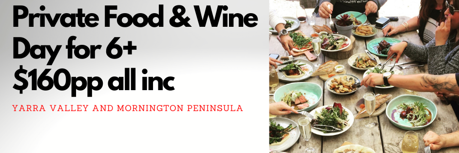 Private Yarra Valley or Mornington Peninsula Food & Wine Tour