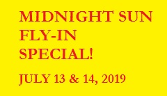 DHC-2 Floatplane – MIDNIGHT SUN FLY-IN – SPECIAL! - July 13th & 14th 2019 - SOLD BY THE SEAT