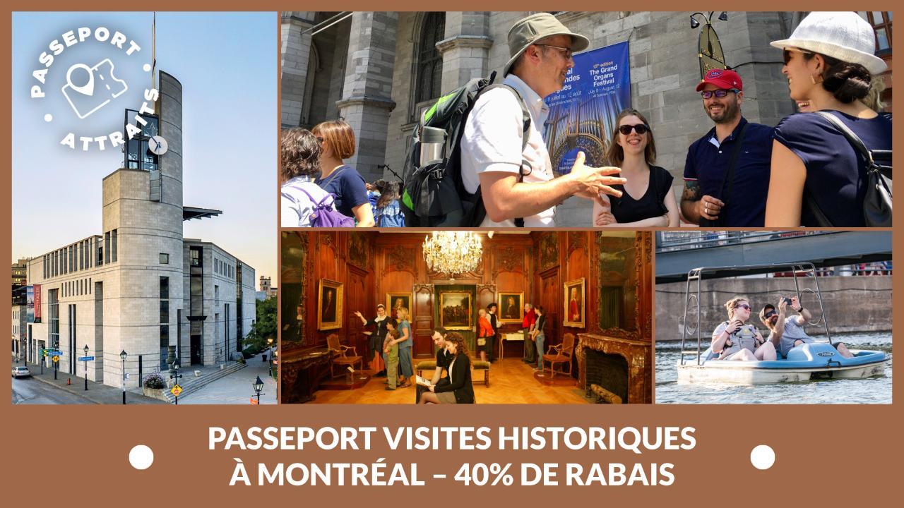Passeport Visites historiques à Montréal