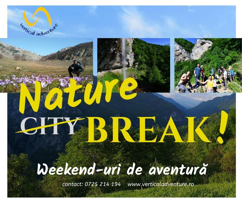 Nature Break! 4-5 aprilie Valea Cernei