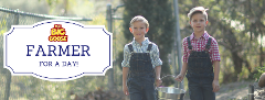 Farmer For a Day (suitable for 6 - 12y/o)