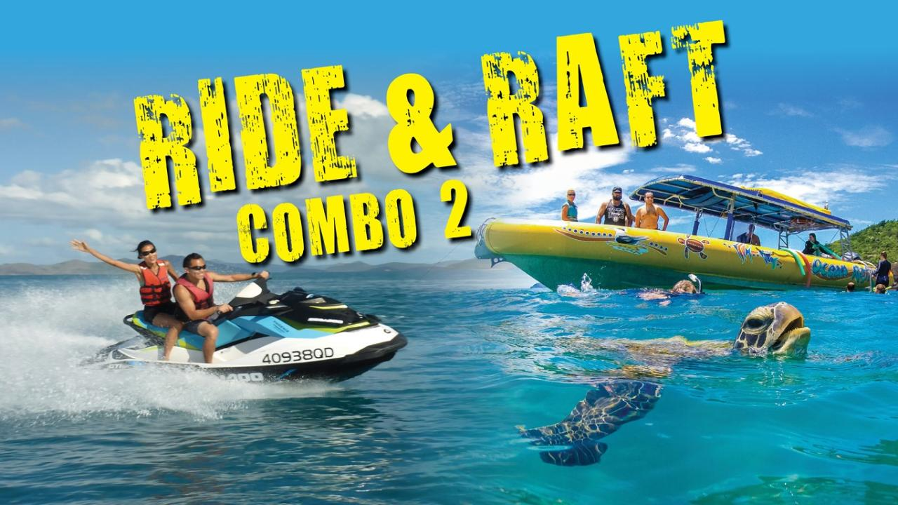 RIDE AND RAFT COMBO 2 – JETSKI AND OCEAN RAFTING PACKAGE