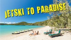 JETSKI TO PARADISE JETSKI TOUR