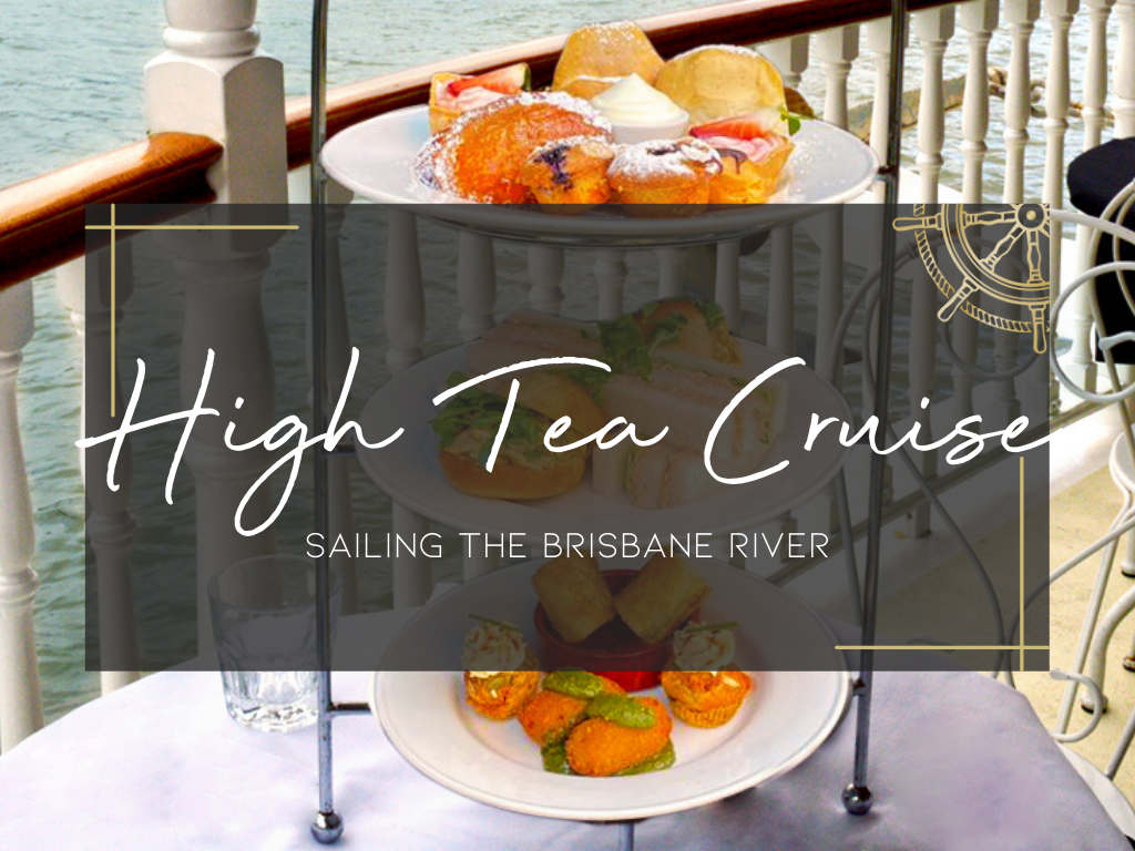 High Tea Cruise sailing the Brisbane River