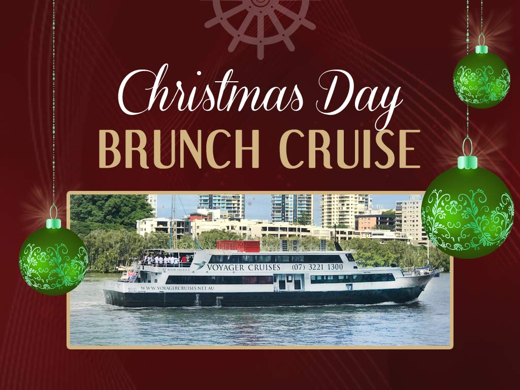 Christmas Day Brunch Cruise on Voyager