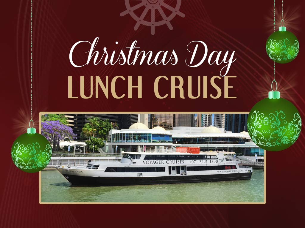 Christmas Day Lunch Cruise on Voyager