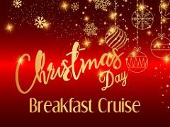 Christmas Day Breakfast Cruise 2020