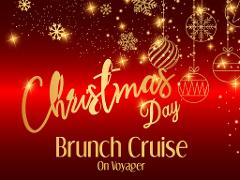 Christmas Day Brunch Cruise On Voyager 2020
