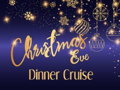 Christmas Eve Dinner Cruise 2020