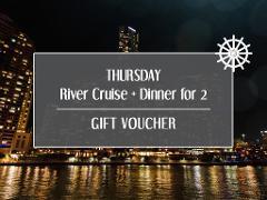 Gift Card - Thursday River Cruise + Dinner for 2