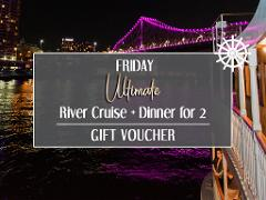 Gift Card - Friday Ultimate River Cruise + Dinner for 2